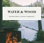 Water & Wood: Powell River Public Library Cookbook Launch