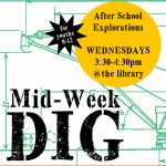 Mid-Week Dig @ Rotary Maker Space