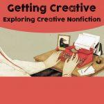 POSTPONED: Getting Creative: Exploring Creative Nonfiction