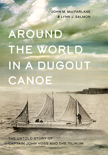 Around the World in a Dugout Canoe a true story @ Powell River Public Library