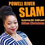 Powell River SLAM featuring Jillian Christmas