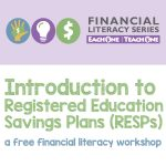 Introduction to Registered Education Savings Plans @ First Credit Union Community Room