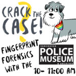 Summer Reading Club- Fingerprint Forensics Workshop with the Vancouver Police Museum (VIRTUAL MEET-UP)
