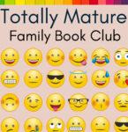 Totally Mature Family Book Club @ Virtual